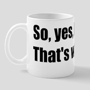ben-quote-ilied Mug