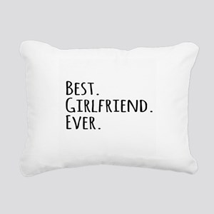Best Girlfriend Ever Rectangular Canvas Pillow