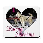 I Love Racing Siberians Mousepad