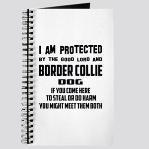 I am protected by the good lord and Border Journal