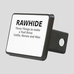 Rawhide Three Things to make a Trail Drive Hitch C