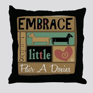 Embrace Life's Little Pair a Doxies Throw Pillow