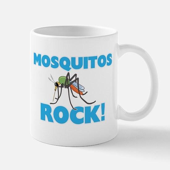 Mosquitos rock! Mugs