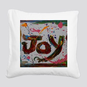joy Square Canvas Pillow