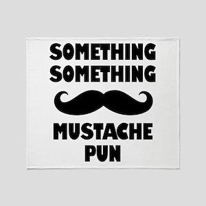 Mustache Pun Throw Blanket
