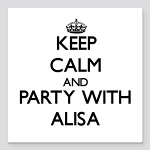 Keep Calm and Party with Alisa Square Car Magnet 3