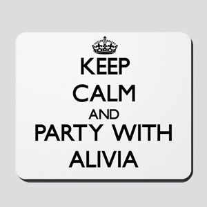 Keep Calm and Party with Alivia Mousepad