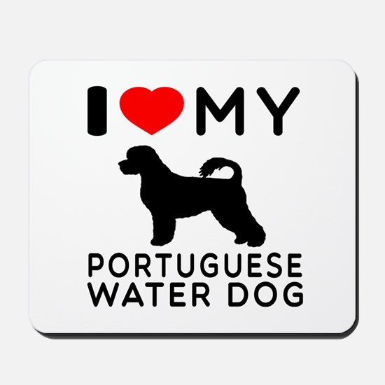 I Love My Dog Portuguese Water Dog Mousepad