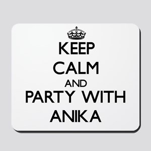 Keep Calm and Party with Anika Mousepad