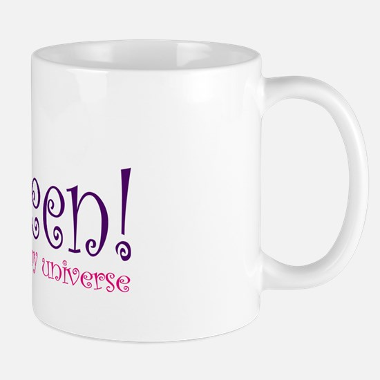 Queen of my Universe Mug
