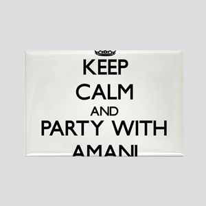 Keep Calm and Party with Amani Magnets
