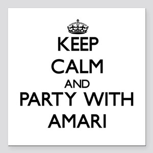 Keep Calm and Party with Amari Square Car Magnet 3