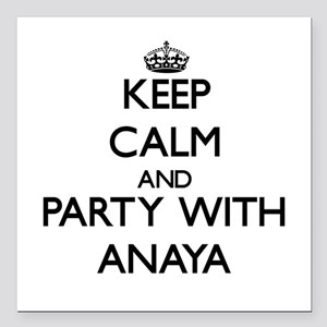Keep Calm and Party with Anaya Square Car Magnet 3