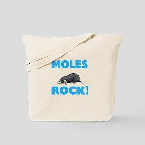 Moles rock! Tote Bag