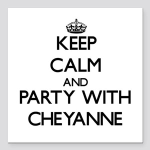 Keep Calm and Party with Cheyanne Square Car Magne