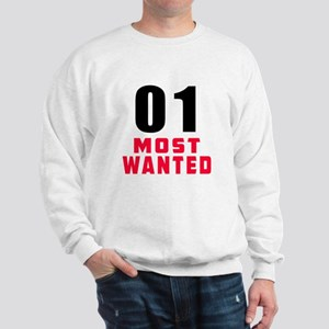 01 most wanted Sweatshirt