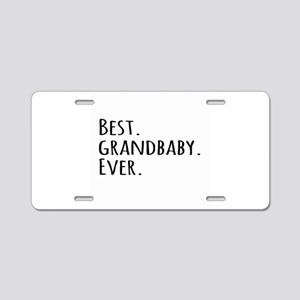 Best Grandbaby Ever Aluminum License Plate