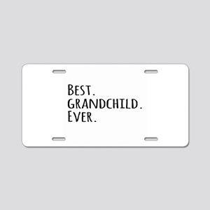 Best Grandchild Ever Aluminum License Plate