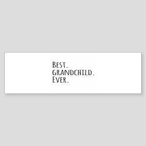 Best Grandchild Ever Bumper Sticker