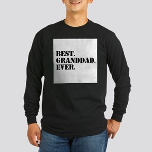Best Granddad Ever Long Sleeve T-Shirt