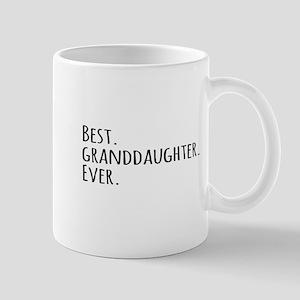 Best Granddaughter Ever Mugs
