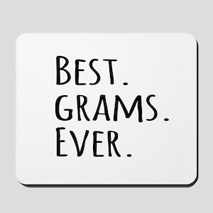 Best Grams Ever Mousepad