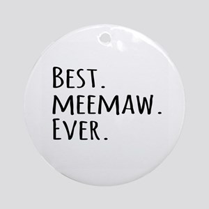 Best Meemaw Ever Ornament (Round)