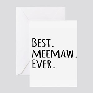 Best Meemaw Ever Greeting Cards