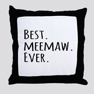 Best Meemaw Ever Throw Pillow