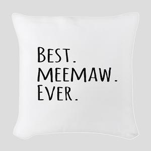 Best Meemaw Ever Woven Throw Pillow