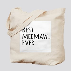 Best Meemaw Ever Tote Bag