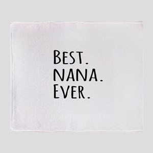 Best Nana Ever Throw Blanket