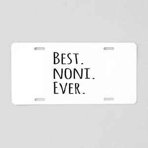 Best Noni Ever Aluminum License Plate