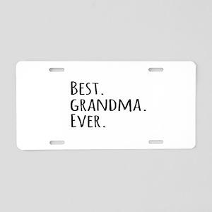 Best Grandma Ever Aluminum License Plate