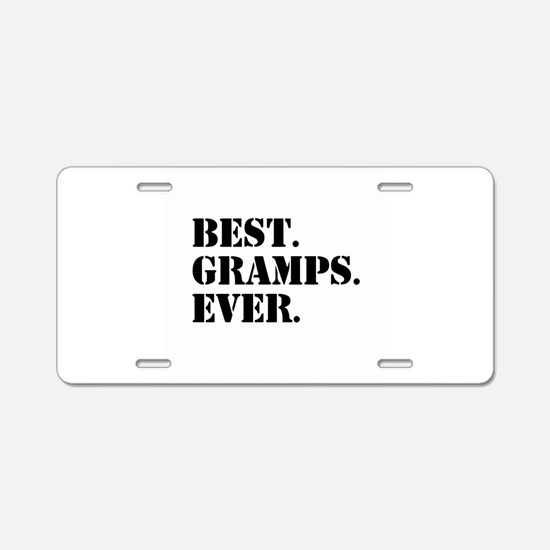 Best Gramps Ever Aluminum License Plate
