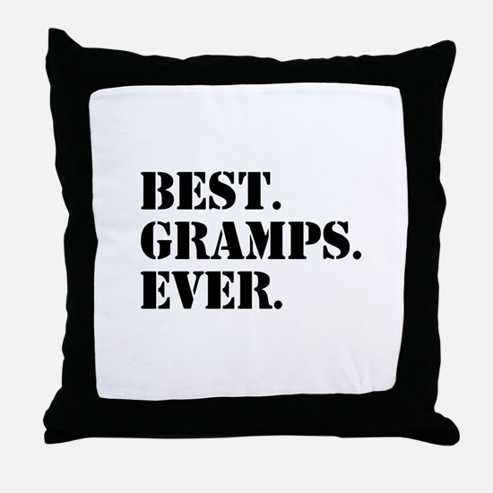 Best Gramps Ever Throw Pillow