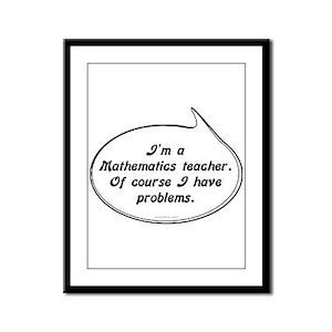 Math Teacher Pun Framed Panel Print