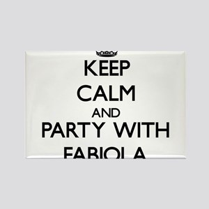 Keep Calm and Party with Fabiola Magnets
