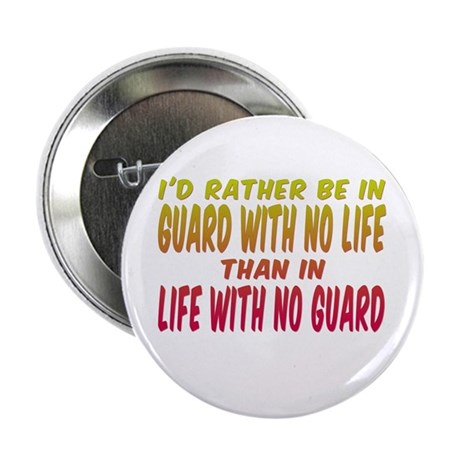 I'd rather be in guard... Button