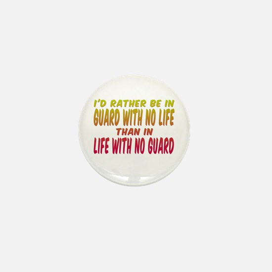 I'd rather be in guard... Mini Button