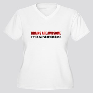 Brains are Awesome Plus Size T-Shirt