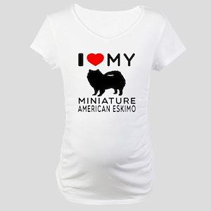 I Love My Miniature American Eskimo Maternity T-Sh