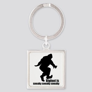 Bigfoot is sneaky sneaky Square Keychain