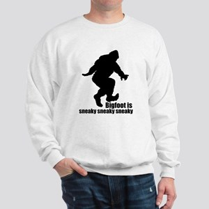 Bigfoot is sneaky sneaky Sweatshirt