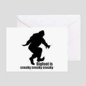 Bigfoot is sneaky sneaky Greeting Card