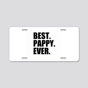 Best Pappy Ever Aluminum License Plate