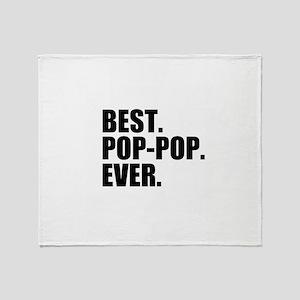 Best Pop-Pop Ever Throw Blanket
