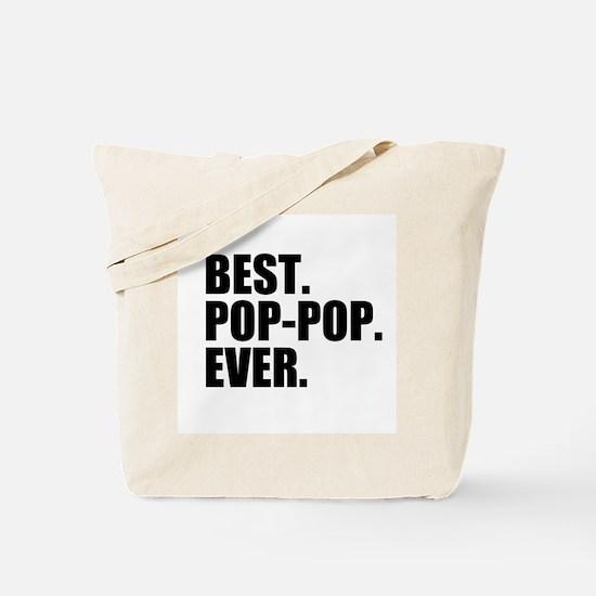 Best Pop-Pop Ever Tote Bag