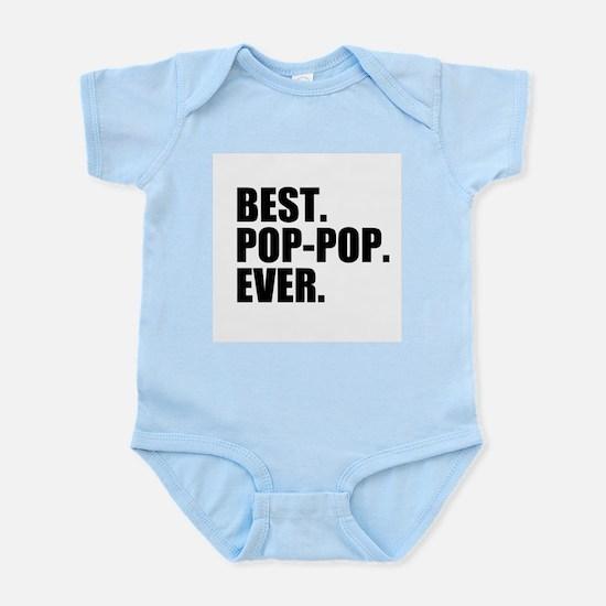 Best Pop-Pop Ever Body Suit