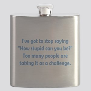 How Stupid Can You Be? Flask
